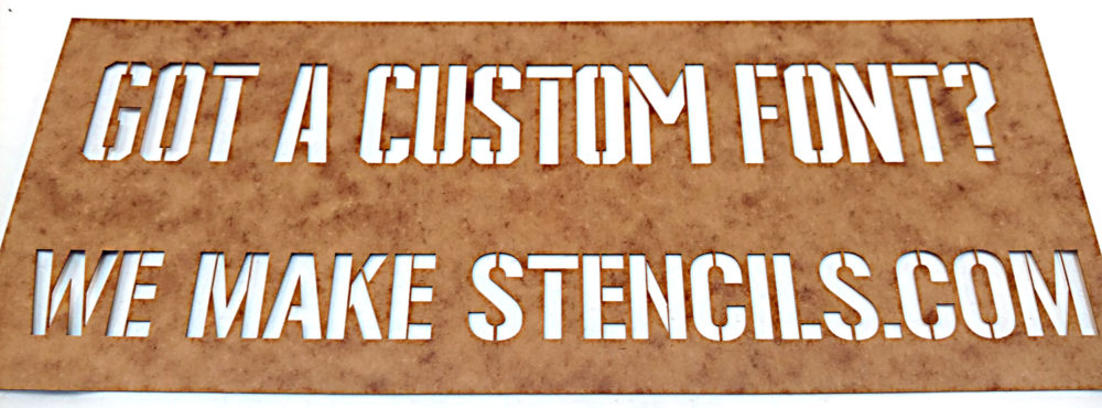 Custom Stencil - Plastic - Mylar - Oil Board - Vinyl - Paper